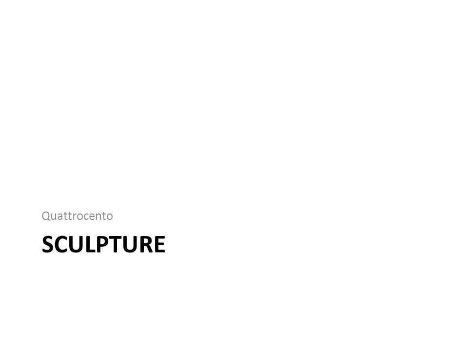 Quattrocento Sculpture