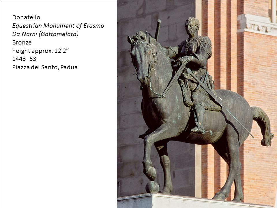 Equestrian Monument of Erasmo Da Narni (Gattamelata) Bronze