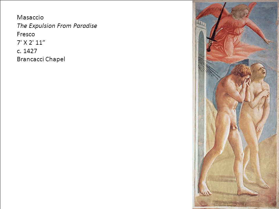 The Expulsion From Paradise Fresco 7 X 2 11 c. 1427