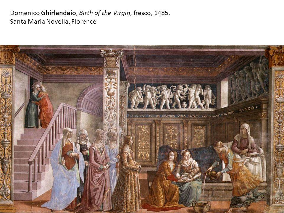 Domenico Ghirlandaio, Birth of the Virgin, fresco, 1485, Santa Maria Novella, Florence
