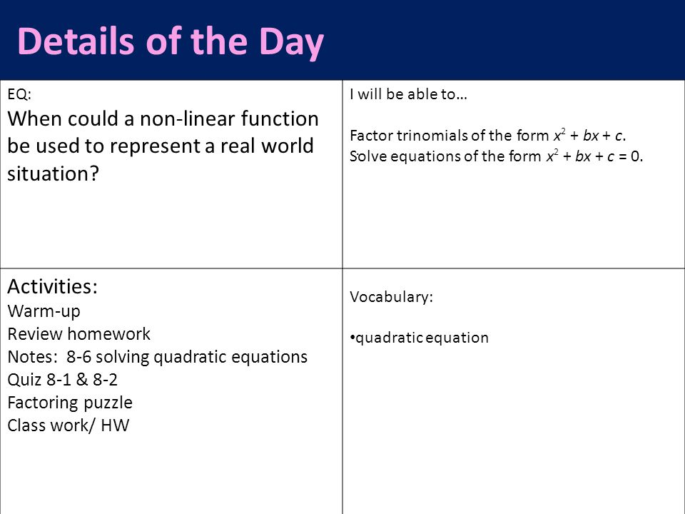 Details of the Day EQ: When could a non-linear function be used to represent a real world situation