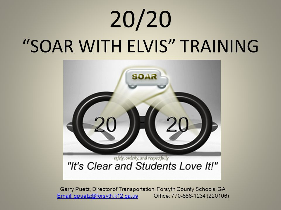 20/20 SOAR WITH ELVIS TRAINING
