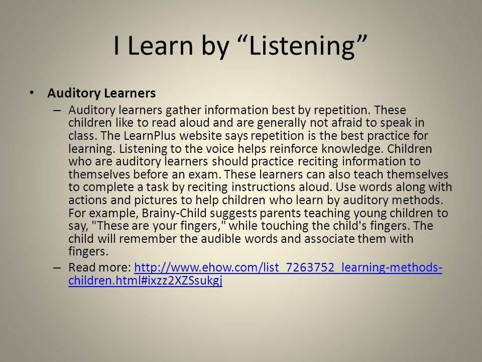 I Learn by Listening Auditory Learners