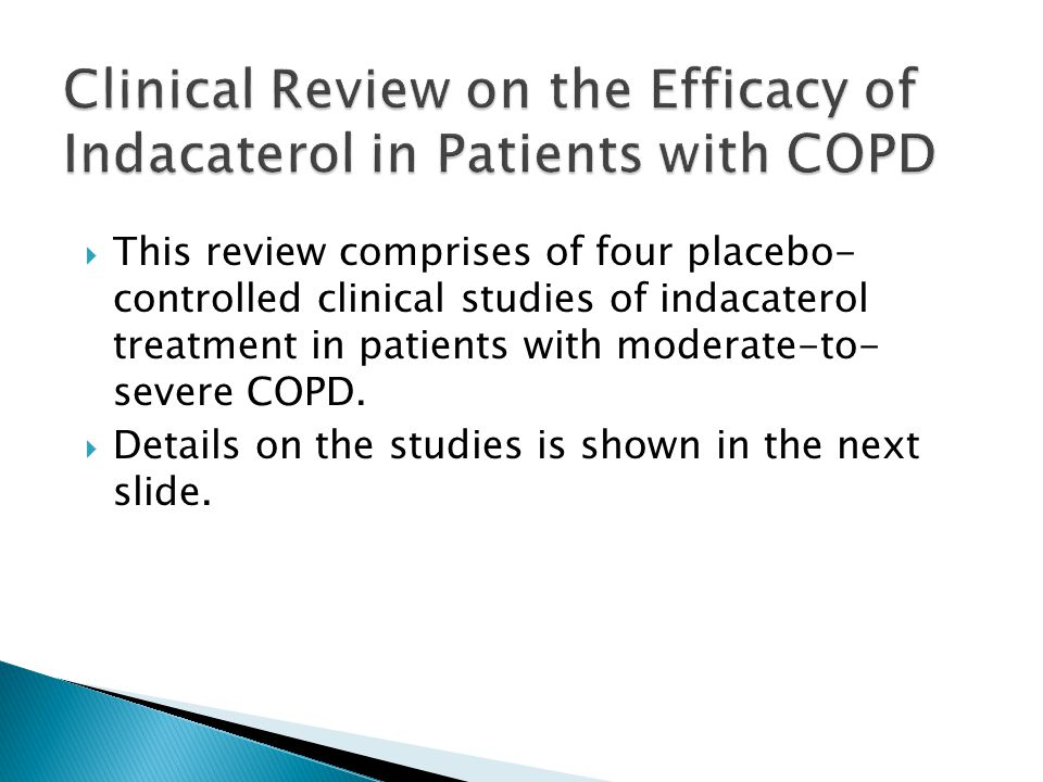 Clinical Review on the Efficacy of Indacaterol in Patients with COPD