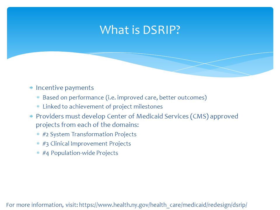 What is DSRIP Incentive payments