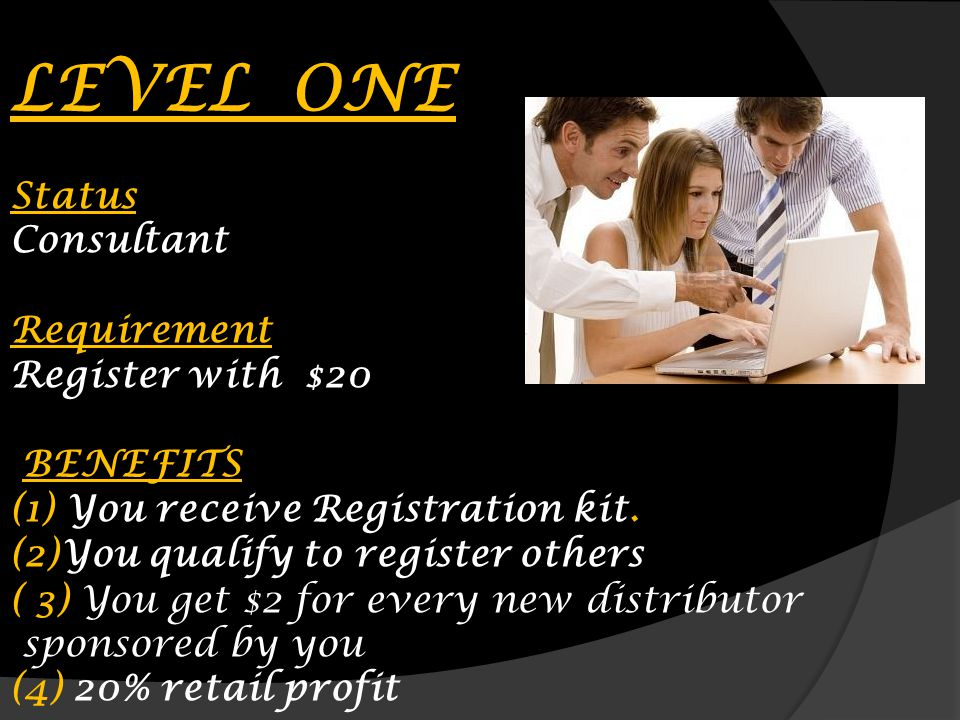 LEVEL ONE Status Consultant Requirement Register with $20 BENEFITS