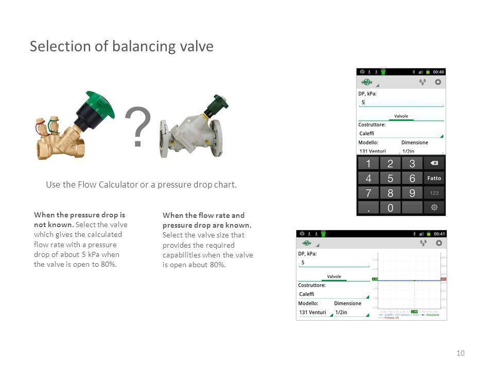 Selection of balancing valve
