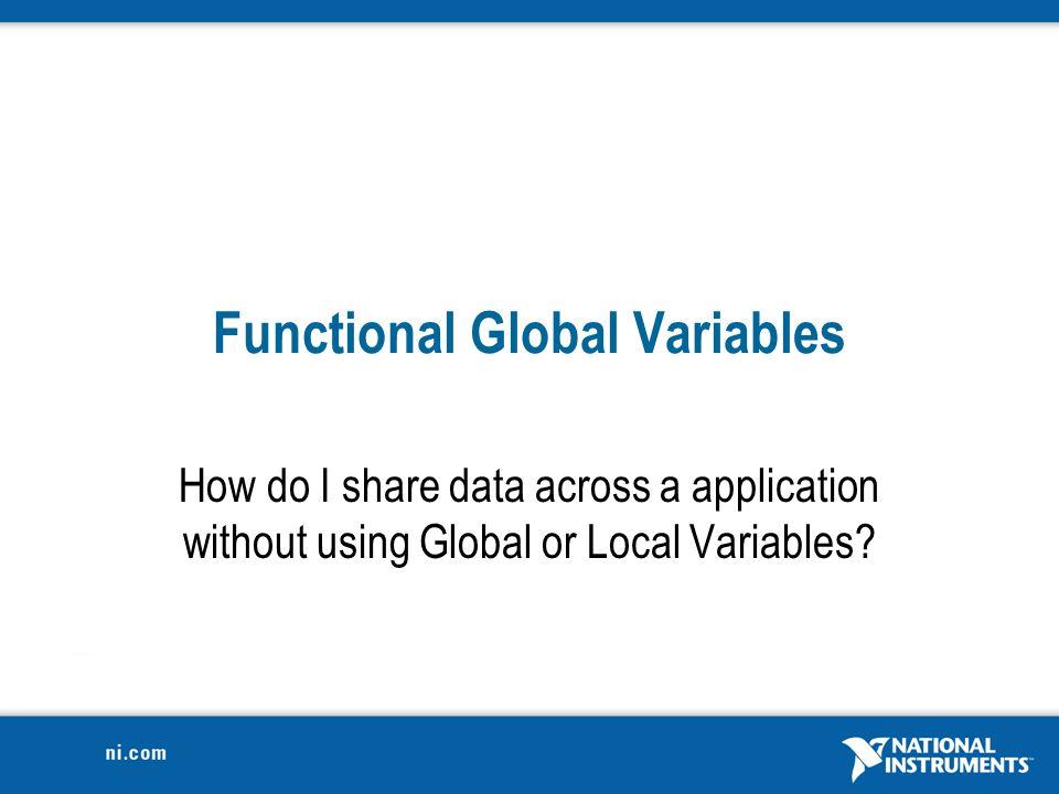 Functional Global Variables