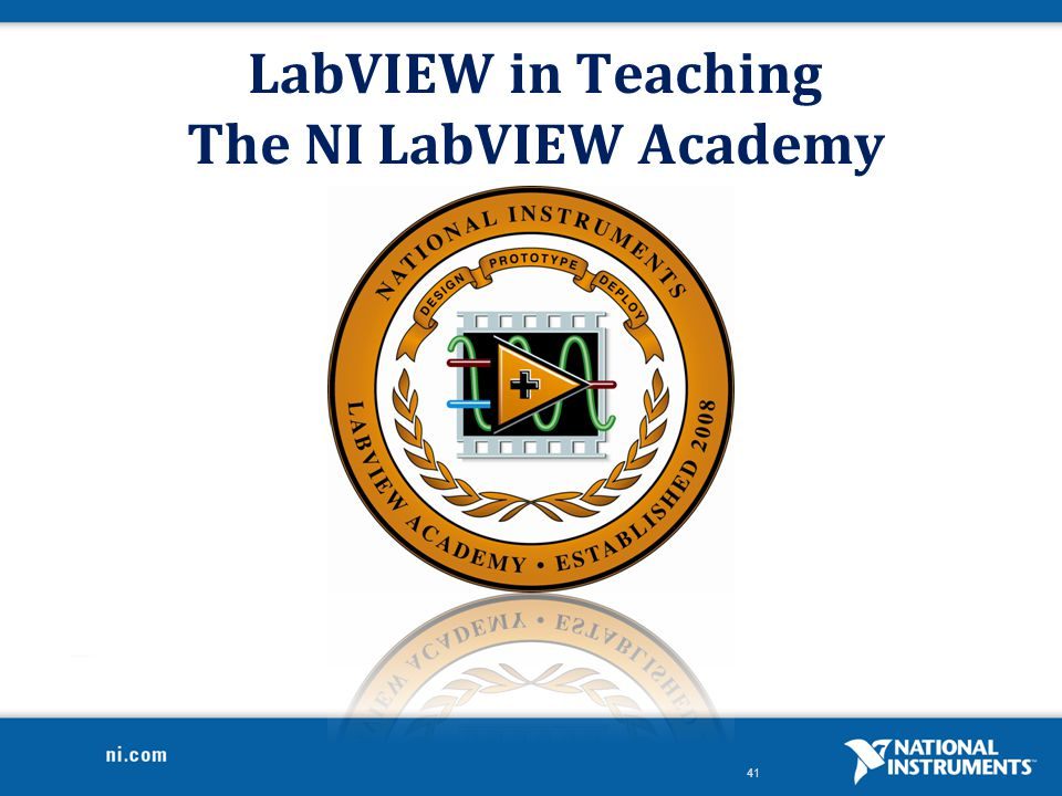 LabVIEW in Teaching The NI LabVIEW Academy