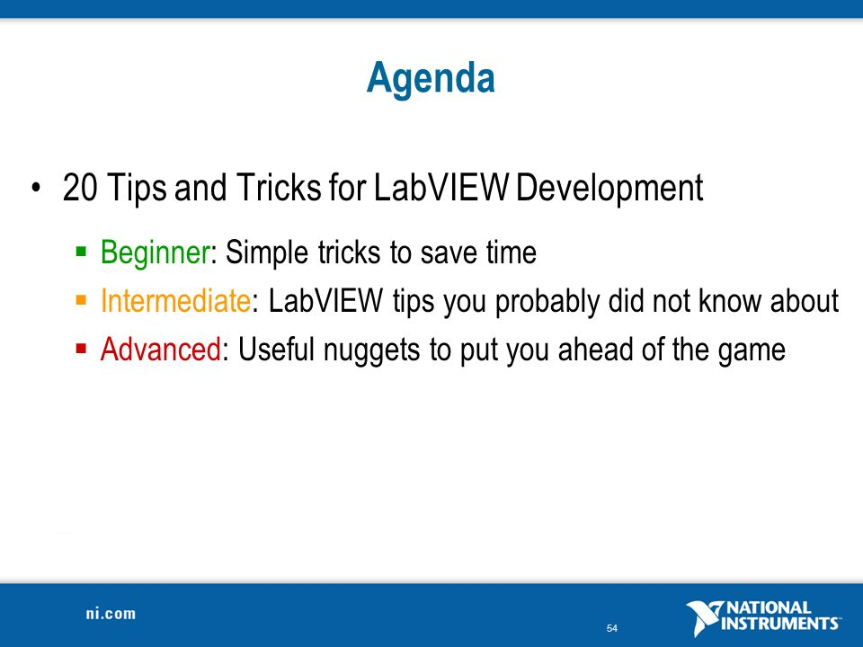 Agenda 20 Tips and Tricks for LabVIEW Development
