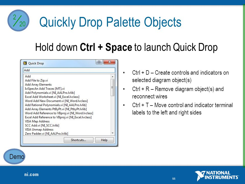 Hold down Ctrl + Space to launch Quick Drop
