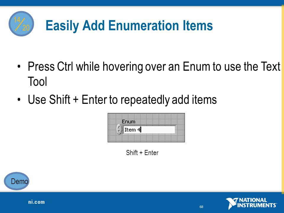 Easily Add Enumeration Items