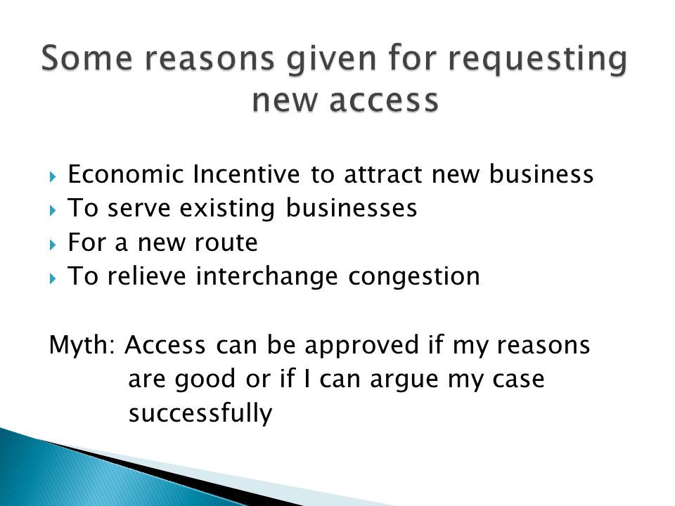 Some reasons given for requesting new access