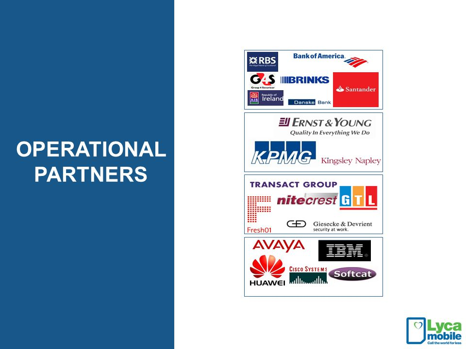OPERATIONAL PARTNERS *Insert partner testimonials*