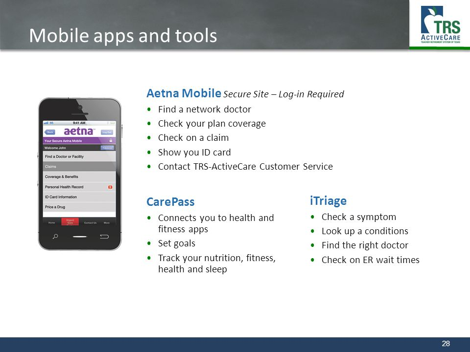 Mobile apps and tools Aetna Mobile Secure Site – Log-in Required