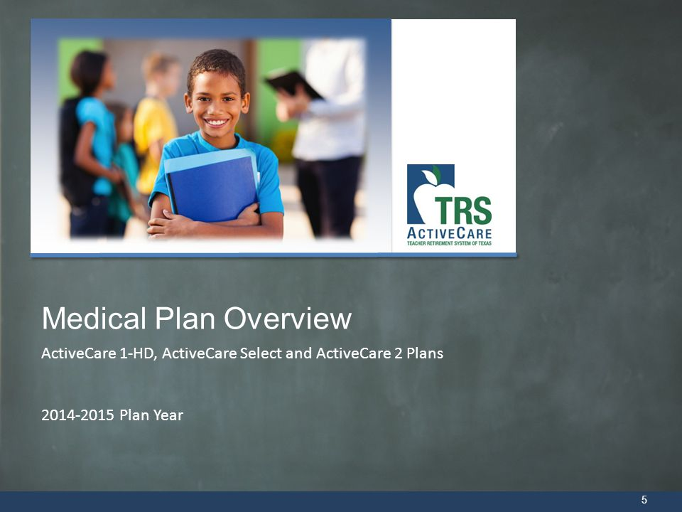 Medical Plan Overview ActiveCare 1-HD, ActiveCare Select and ActiveCare 2 Plans 2014-2015 Plan Year.