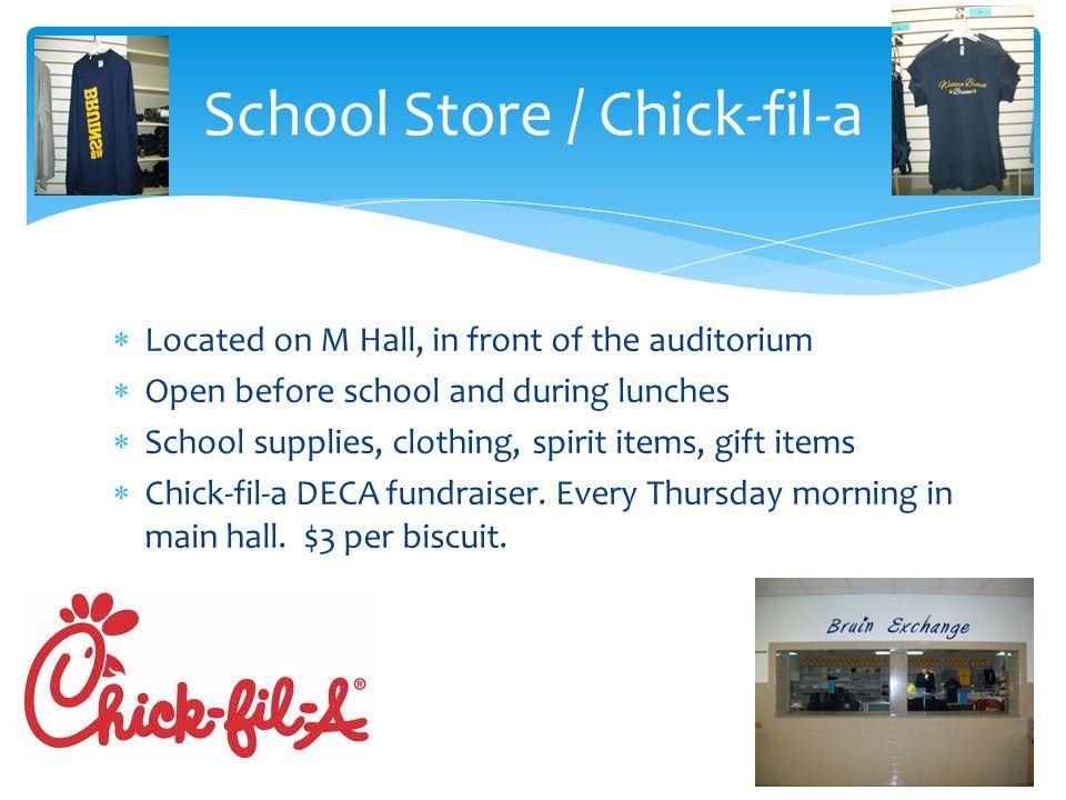 School Store / Chick-fil-a