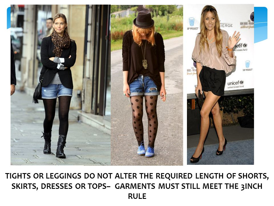 Some students feel that wearing hosiery such as tights, leggings, etc