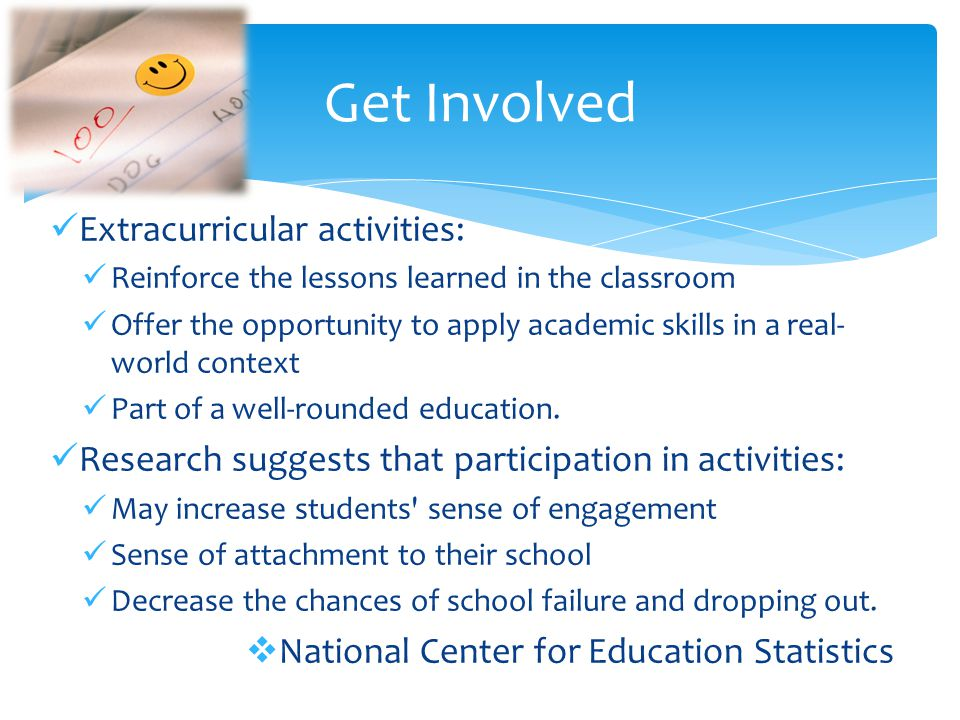 Get Involved Extracurricular activities: