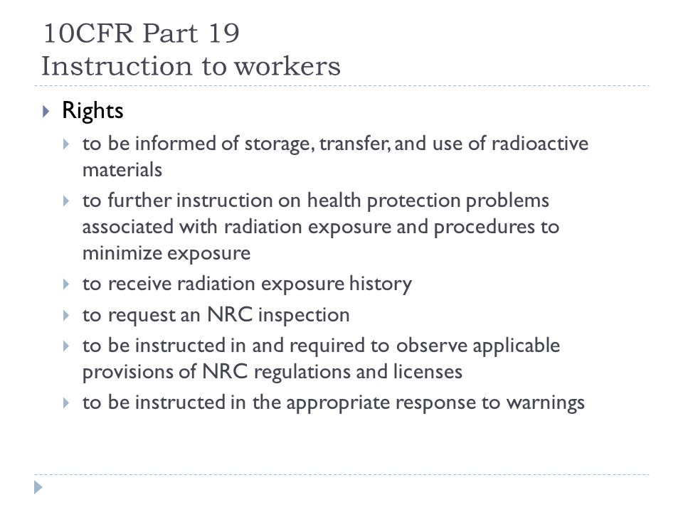 10CFR Part 19 Instruction to workers