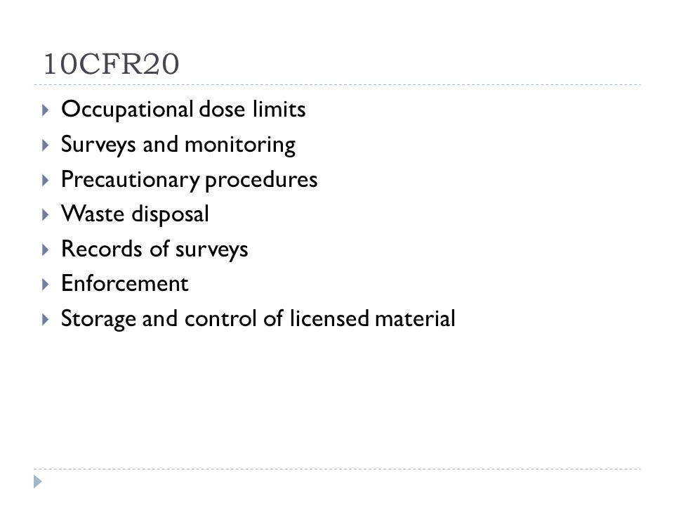 10CFR20 Occupational dose limits Surveys and monitoring