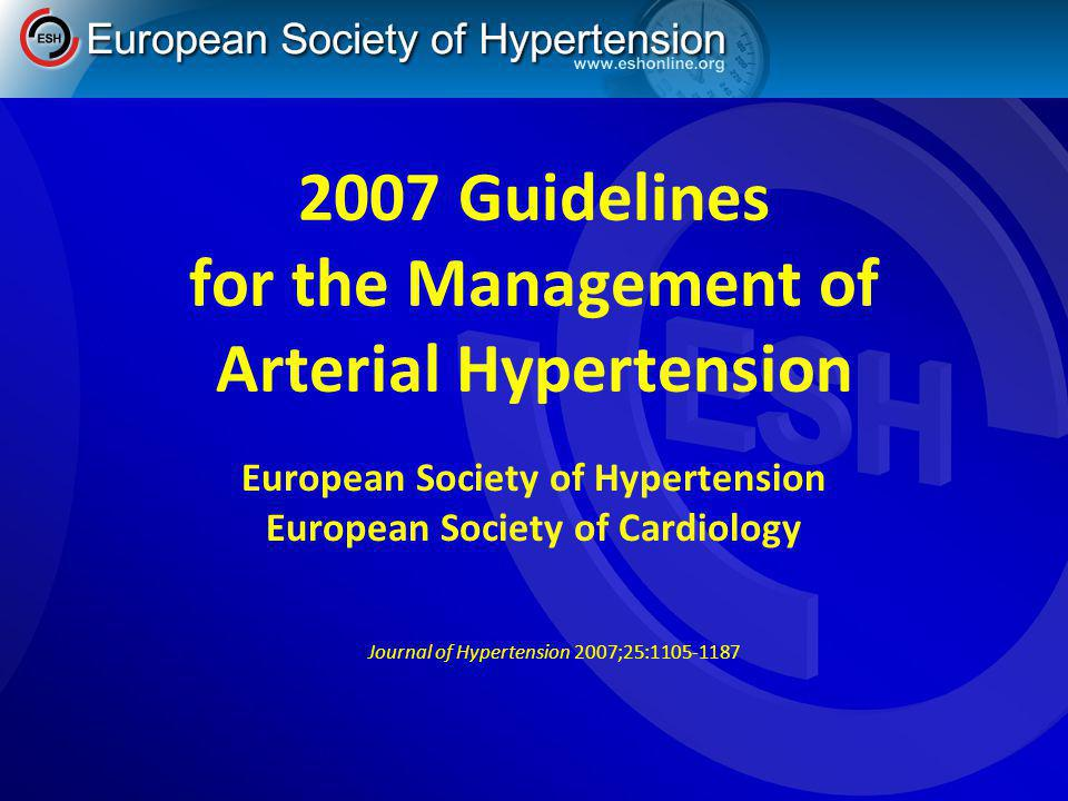 2007 Guidelines for the Management of Arterial Hypertension