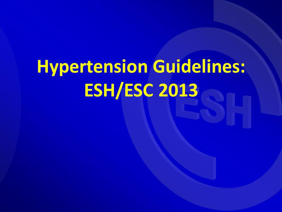 Hypertension Guidelines: ESH/ESC 2013