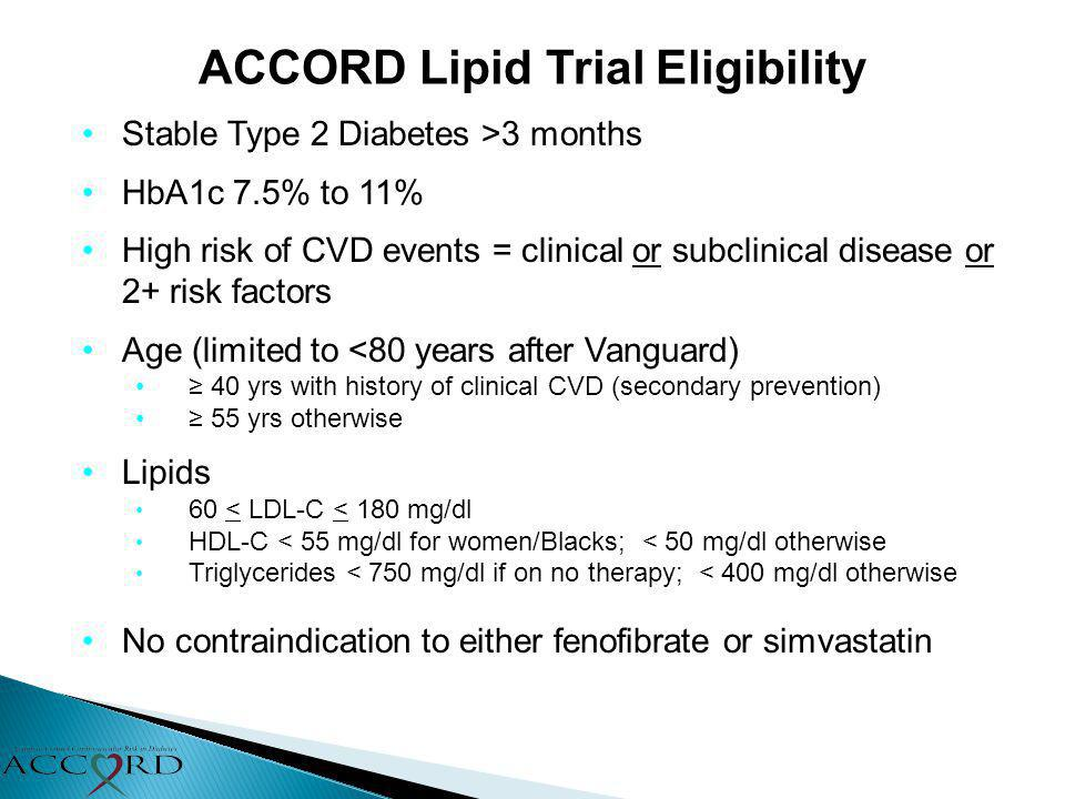 ACCORD Lipid Trial Eligibility