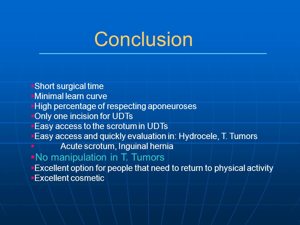 Conclusion No manipulation in T. Tumors Short surgical time