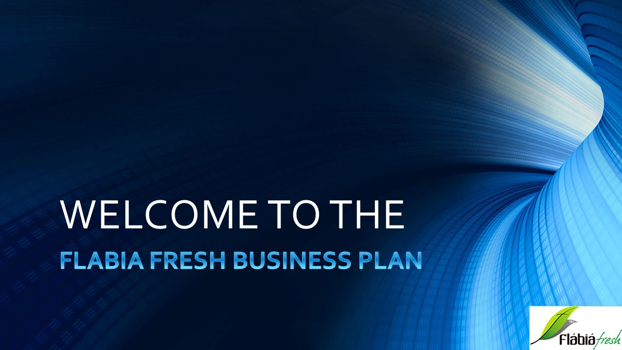 FLABIA FRESH BUSINESS PLAN