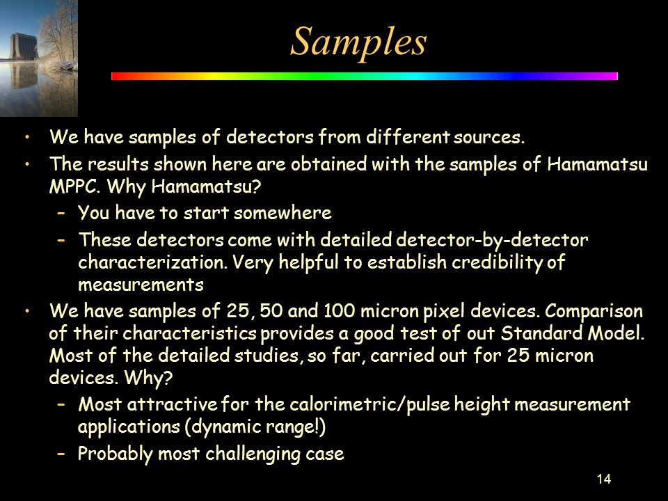 Samples We have samples of detectors from different sources.