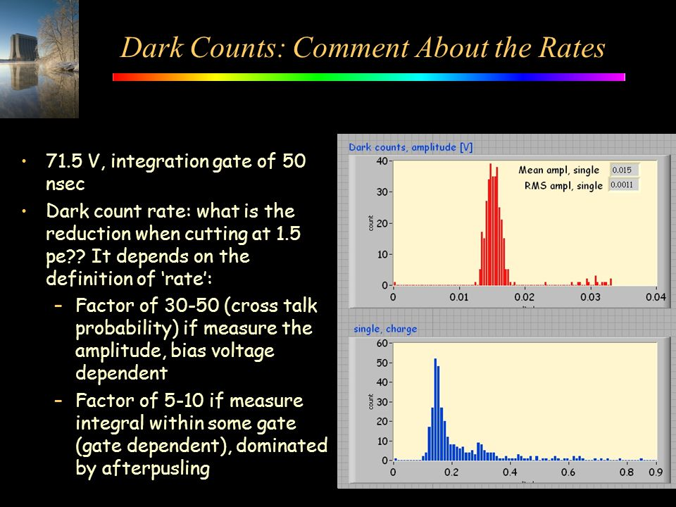 Dark Counts: Comment About the Rates