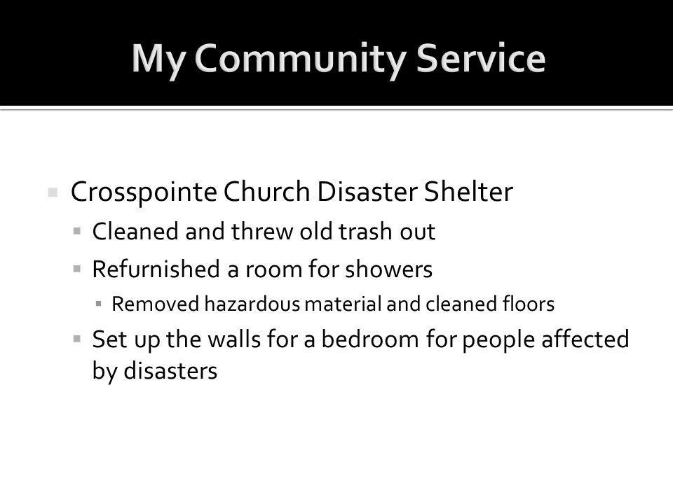 My Community Service Crosspointe Church Disaster Shelter
