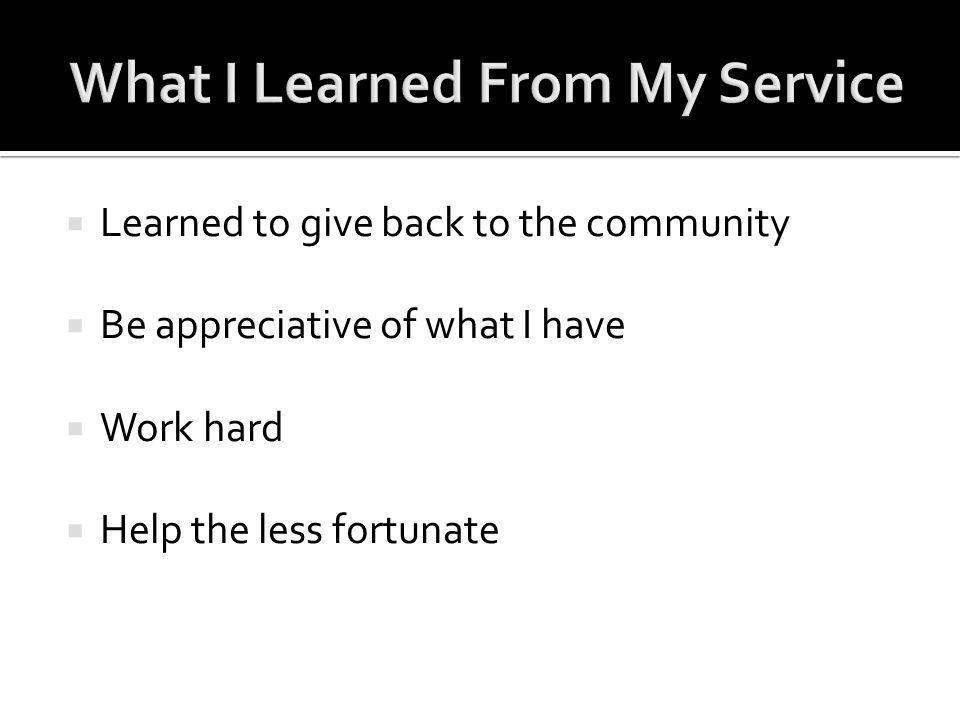 What I Learned From My Service