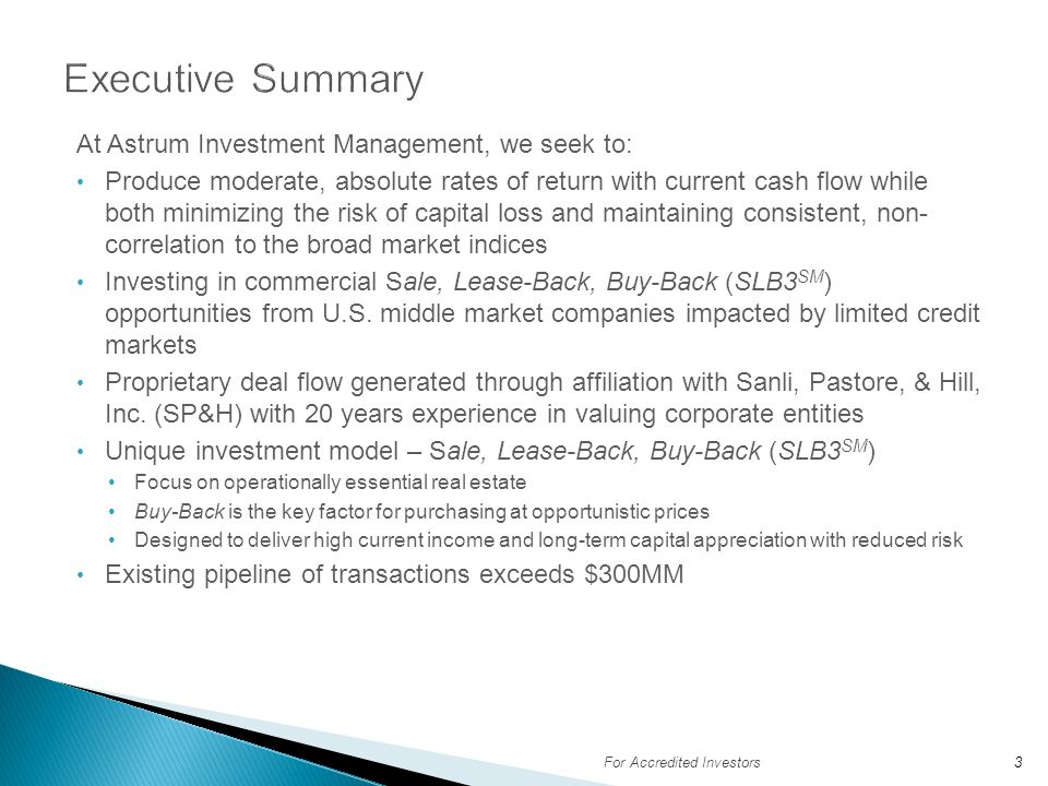 Executive Summary At Astrum Investment Management, we seek to: