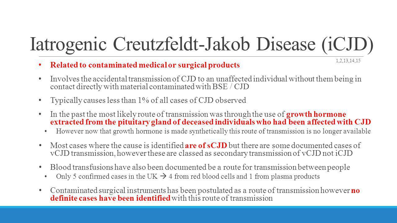 Iatrogenic Creutzfeldt-Jakob Disease (iCJD)