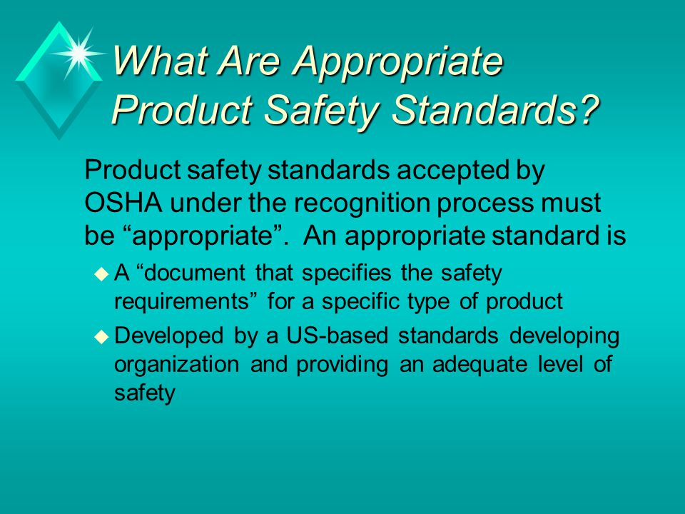 What Are Appropriate Product Safety Standards