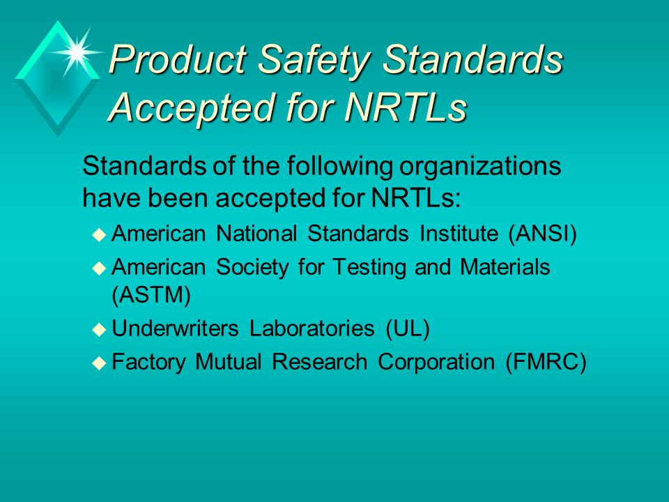 Product Safety Standards Accepted for NRTLs