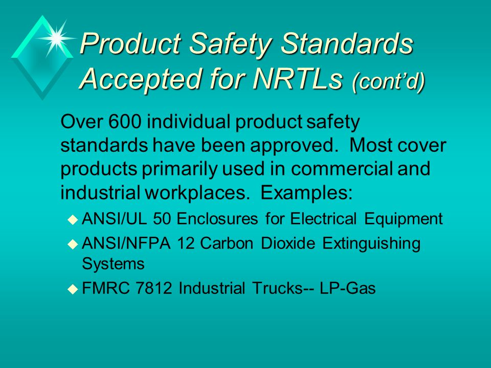 Product Safety Standards Accepted for NRTLs (cont'd)