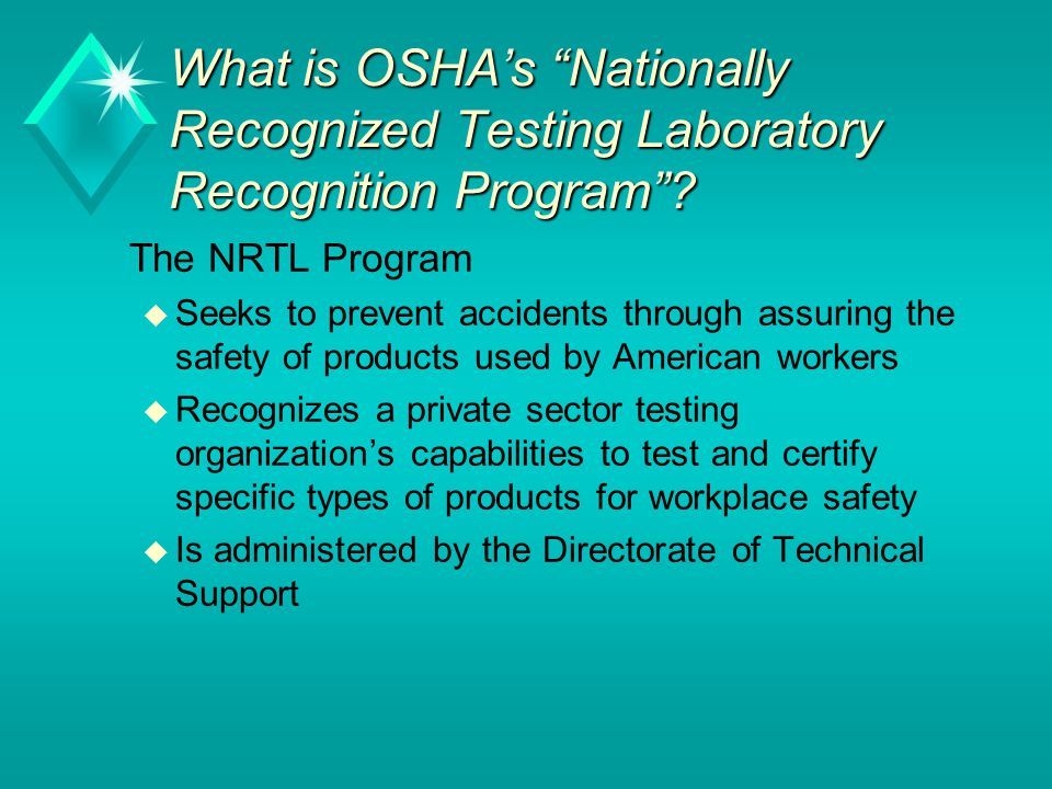 What is OSHA's Nationally Recognized Testing Laboratory Recognition Program