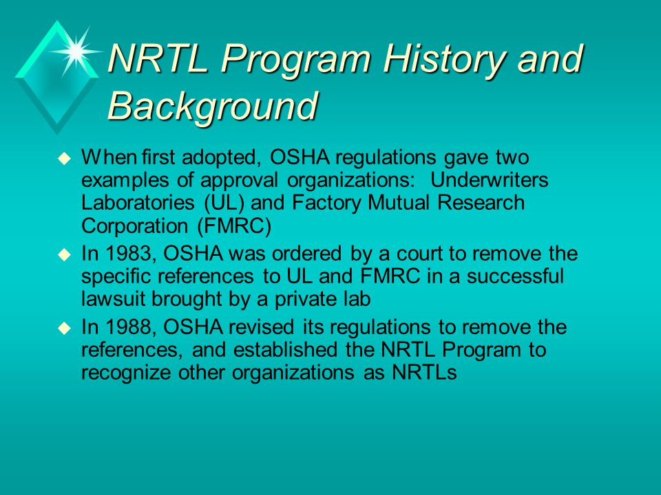 NRTL Program History and Background