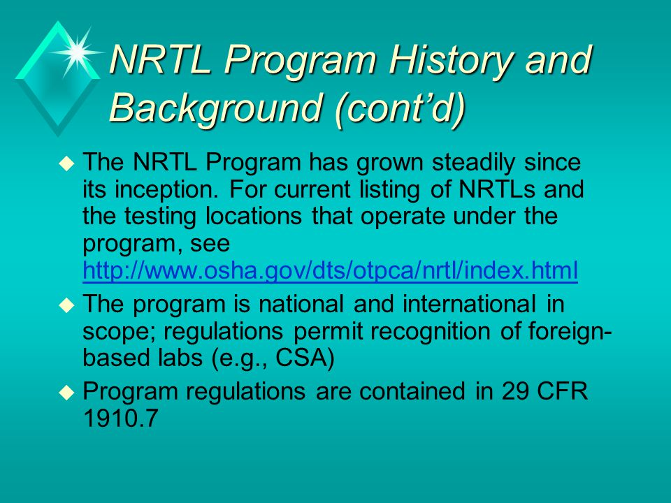 NRTL Program History and Background (cont'd)