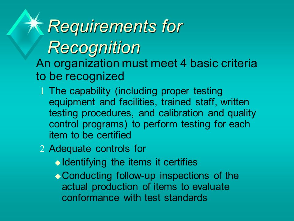 Requirements for Recognition