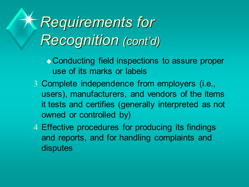 Requirements for Recognition (cont'd)