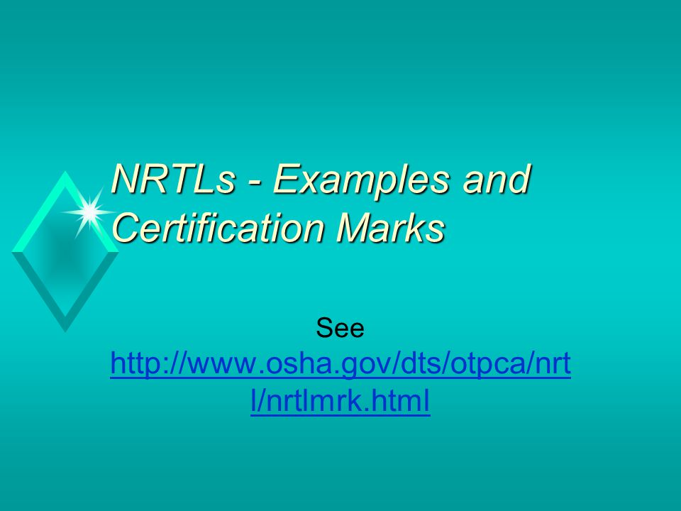 NRTLs - Examples and Certification Marks