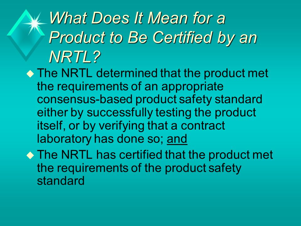 What Does It Mean for a Product to Be Certified by an NRTL