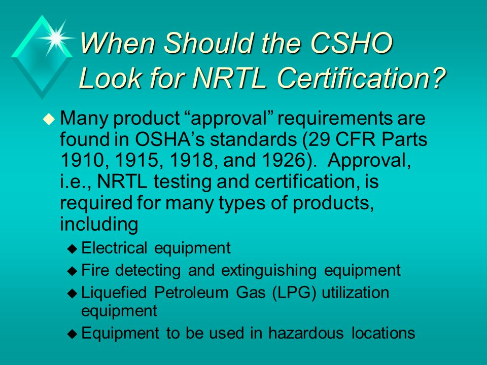 When Should the CSHO Look for NRTL Certification