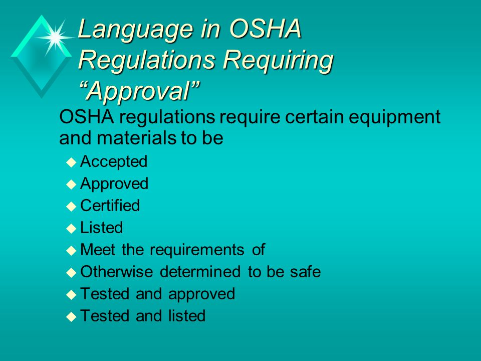 Language in OSHA Regulations Requiring Approval