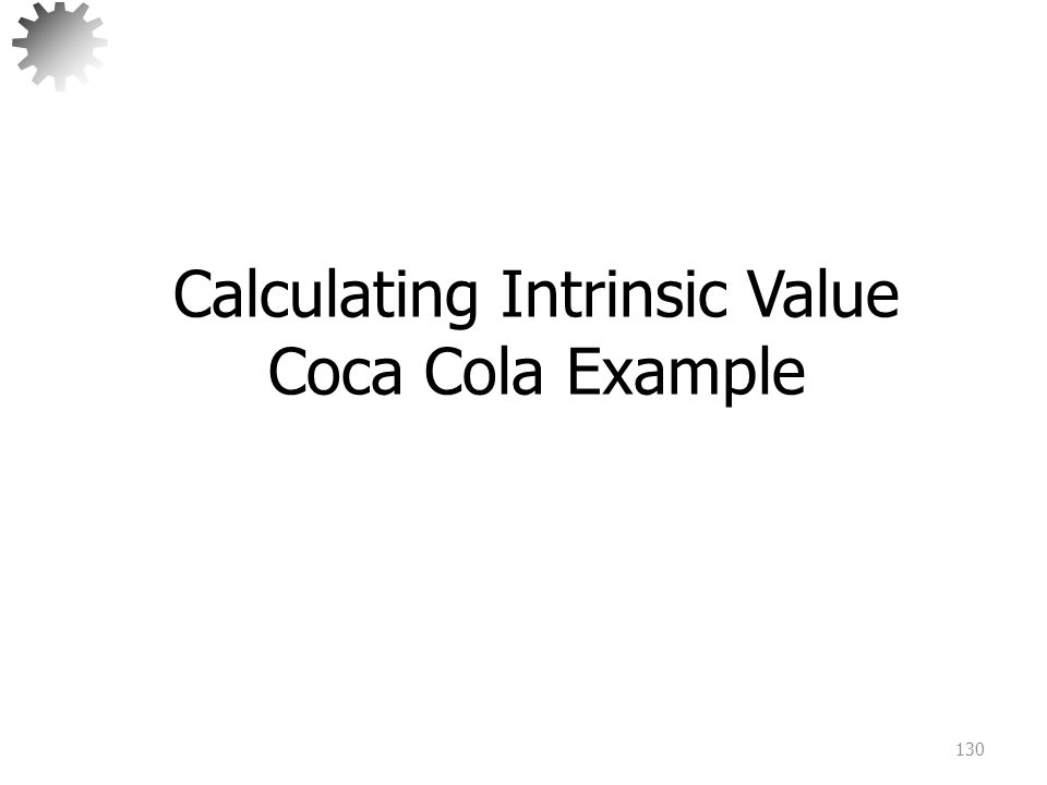 Calculating Intrinsic Value