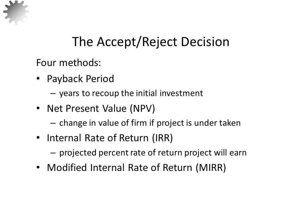 The Accept/Reject Decision